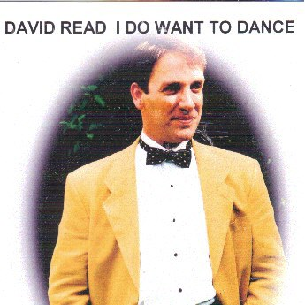 David Read - I Do Want To Dance